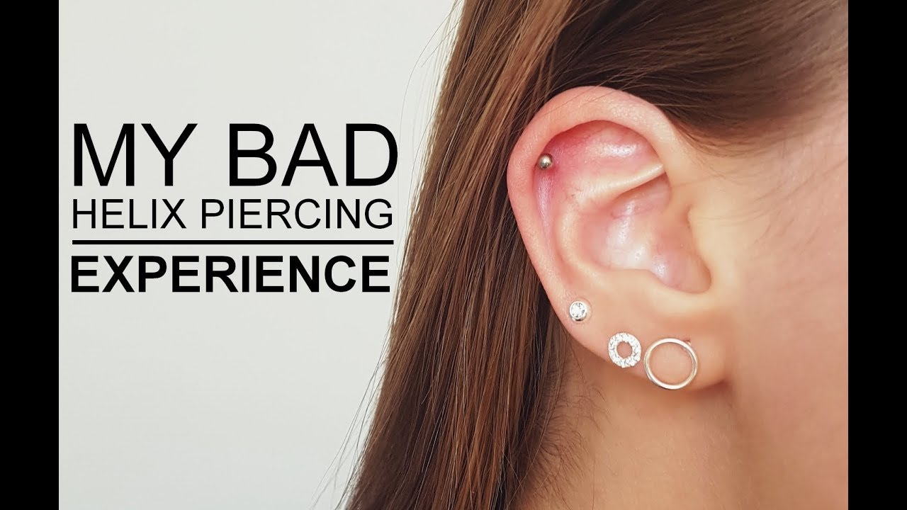 My Helix Piercing Experience Painful Infection