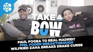 Paul Pogba to Real Madrid, Phil Foden Breakthrough, Wilfried Zaha Breaks Drake Curse - Take a Bow