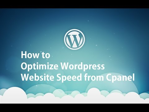 How to Optimize WordPress Website Speed from Cpanel