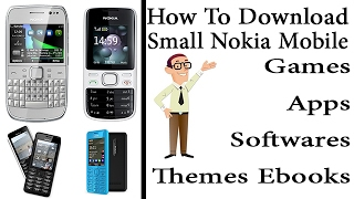 How to Download Apps, Games, Themes For Small Nokia Mobiles