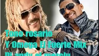 Toño ROSARIO Vs OMEGA EL FUERTE MIX  (24 min) DJ ANDY EL MEZCLU