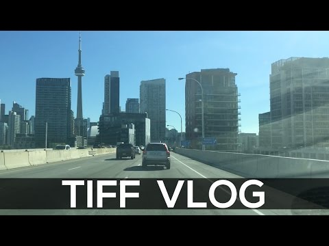 Toronto International Film Festival Vlog 2016 | TIFF