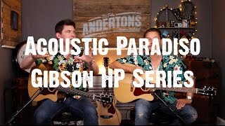 Acoustic Paradiso - New Gibson HP Series - Like The Sauce? ギブソン 検索動画 46