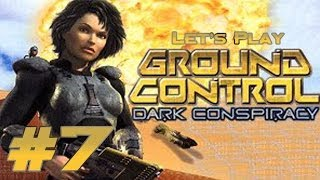 Let's Play Ground Control: Dark Conspiracy Ep. 7