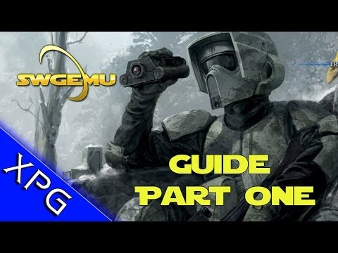 Star Wars Galaxies Emulator - Getting Started Guide Part 1 - SWGEMU