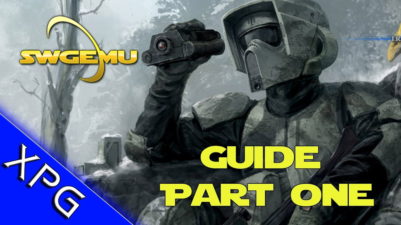 star wars galaxies emulator getting started guide part 1 swgemu