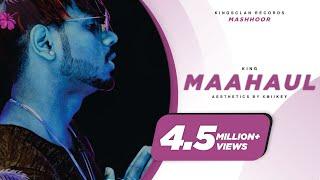 King - Maahaul (The Showman Reel)   Mashhoor Chapter 1   Prod. by Kane Beats   Latest Songs 2019