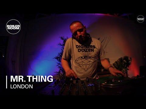 Mr. Thing Boiler Room London DJ Set
