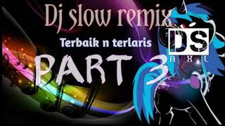 dj slow remix buat santai