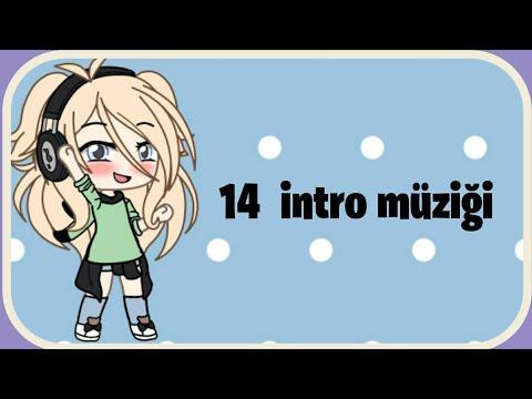 °•☆14 intro müziği Gacha Life   14 Gacha intro songs☆•° indir