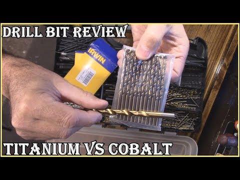 Titanium  vs  Cobalt   Drill Bit  Review