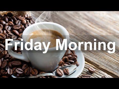 Friday Morning Jazz - Good Mood Bossa Nova and Jazz Music to Relax