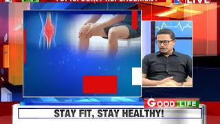 Good Life | The Health Show | Topic: Joint Replacement