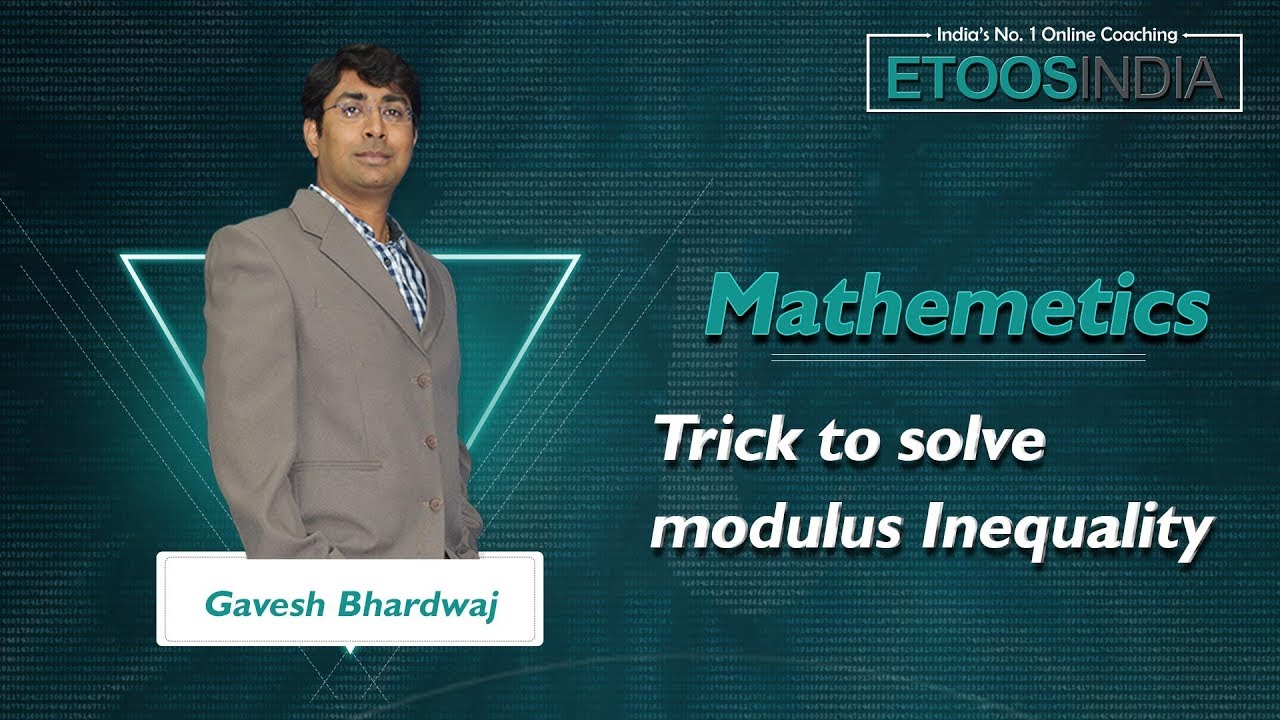 Trick to solve modulus Inequality by GB Sir   JEE Maths   Teaser Video by  GB Sir