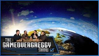 Was Earth Created Last Thursday? - The GameOverGreggy Show Ep. 96 (Pt. 2)