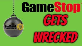 Gamestop Gets Wrecked By Fallout 76