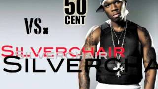 50 Cent VS. SILVERCHAIR [Anthem vs. Club mix]