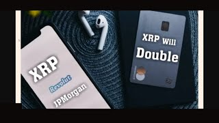 #XRP Price Will Double. Ripple Partner Revolut Partners With JPMorgan. To Raise $1.5bn to expand