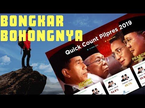 Hasil Quick Count Pilpres 2019 dan BONGKAR BOHONG SALAH Lembaga Survei