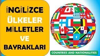 İngilizce Ülkeler Ve Milletler  -  Countries And Nationalities