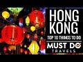 Top 10 Things To Do In Hong Kong | Must Do Travels