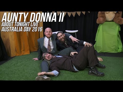 AUNTY DONNA AUSTRALIA DAY SPECIAL II - ABOUT TONIGHT LIVE - 25/1/16