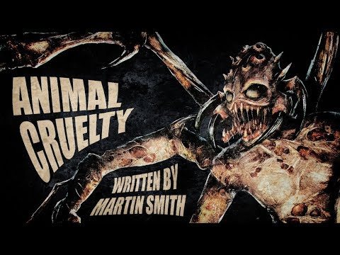 """""""Animal Cruelty"""" horror fiction by Martin Smith ― performed by Kristin Holland"""
