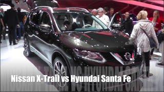 Nissan X-Trail 2015 vs Hyundai Santa Fe 2015