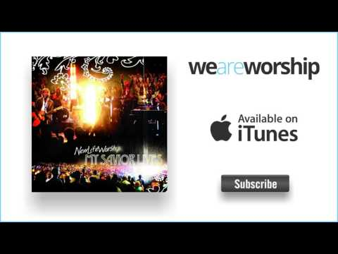 New Life Worship - We Will Sing