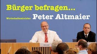 BürgerPresseKonferenz mit Wirtschaftsminister Peter Altmaier (CDU) - 26. August 2018