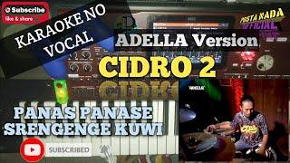 CIDRO 2 KARAOKE ADELLA VERSION | REAL LIVE SAMPLING KORG PA700