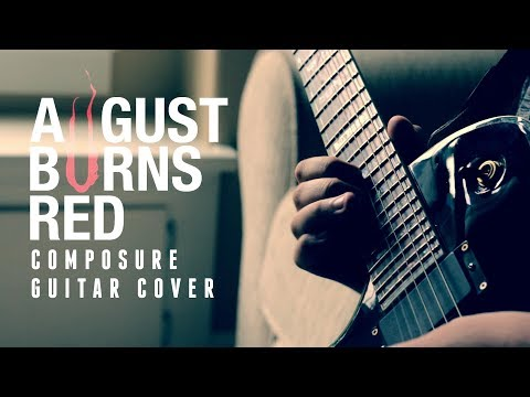 August Burns Red - Composure (Guitar cover by: Dylan Hamar)