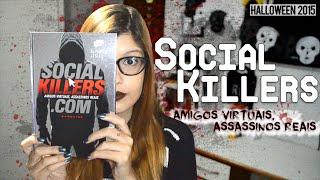 Social Killers - Amigos Virtuais, Assassinos Reais | Poison Books