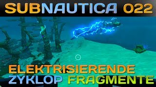 SUBNAUTICA [022] [Elektrisierende Zyklop Fragmente] Let's Play Gameplay Deutsch German thumbnail