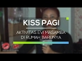 Aktivitas Evi Masamba di Rumah Barunya - Kiss Pagi Mp3