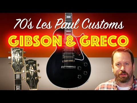 Comparing a Gibson Les Paul Custom to a Greco Copy from the 70's. Is the Gibson 5X Better?