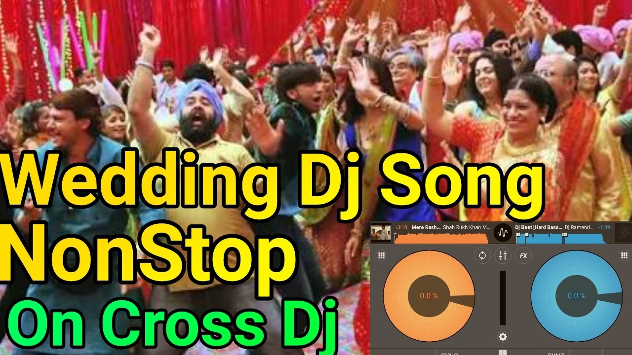 Wedding Dj Song NonStop