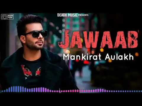 jawaab---mankirt-aulakh-(-official-song-)-singga-|-latest-punjabi-song