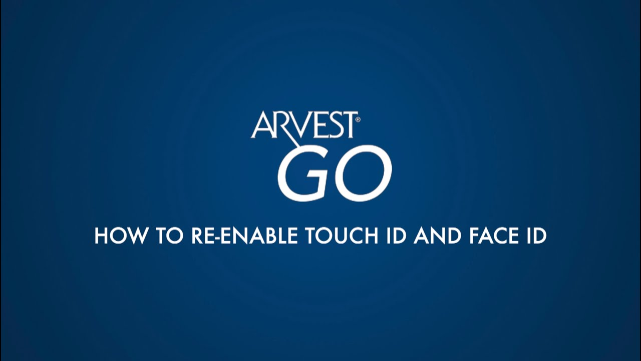 Arvest Blog - How to re-enable Touch/Face ID on the Arvest