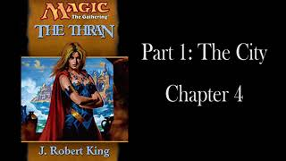 The Thran: Chapter 4 - Remastered - Unofficial Audiobook