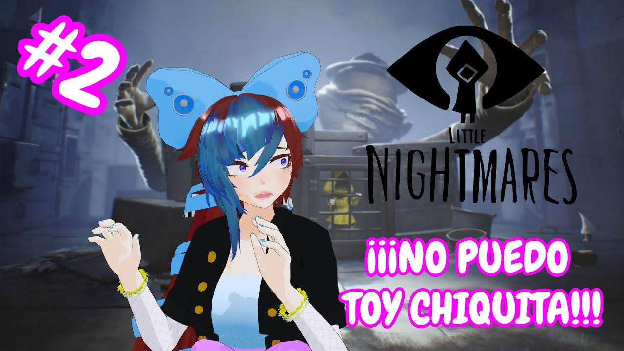 No puedo toy chiquita #2 - Little Nightmares