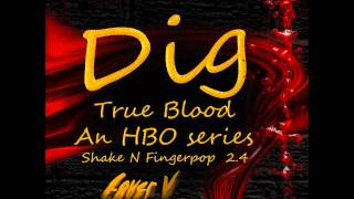 Dig - True Blood Season 2, Episode 4 - Shake And Fingerbob; Tara's Birthday Party