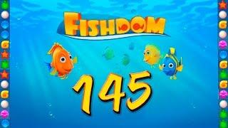 Fishdom: Deep Dive level 145 Walkthrough