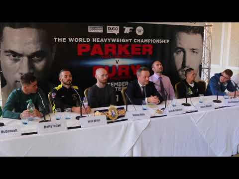 FIERY!! PARKER-FURY UNDERCARD PRESS CONFERENCE / McDONAGH v SINGLETON / MURRAY v FAGAN / MORE