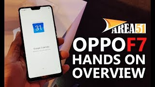 OPPO F7 Smartphone Hands On | India