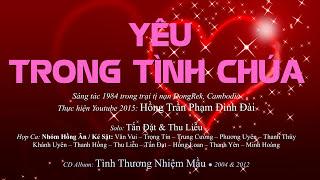 Yêu Trong Tình Chúa by Hồng Trần Phạm Đình Đài