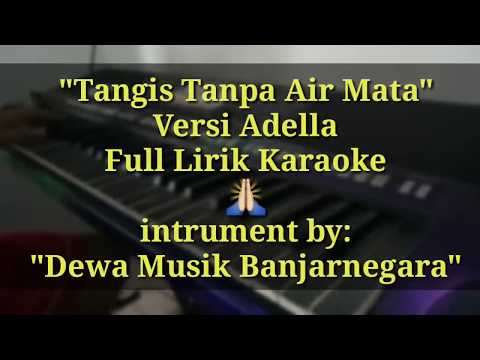 Tangis Tanpa Air Mata Versi Adella Full Karaoke Psr S 770/775