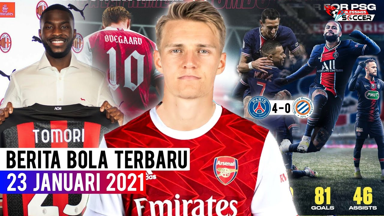 DEAL! Odegaard Sepakat ke Arsenal 🤝 Fikayo Tomori Resmi Ke AC Milan ✍ Neymar Catat Laga ke-100 👏