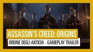 Assassin's Creed Origins: Ordine degli Antichi -  Gameplay Trailer