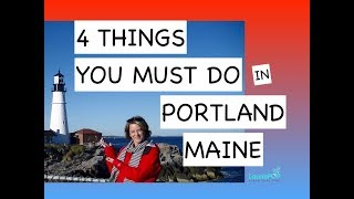 Four Things You Must Do in Portland, Maine